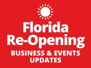 Florida Re-Opening Business and Events Updates